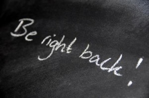 Chalkboard: Be Right Back