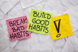 """Break bad habits, build good habits!"""